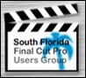 South Florida Final Cut Pro User Group