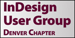 InDesign User Group Denver